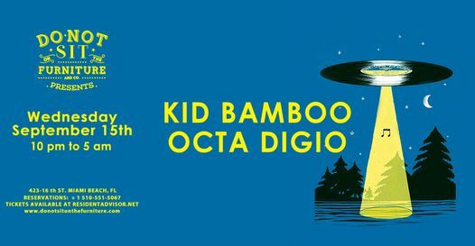 Kid Bamboo & Octa Digio at Do Not Sit On The Furniture