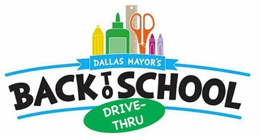 The 25th Annual Dallas Mayor's Back to School Fair (Drive-Thru Only Distribution)