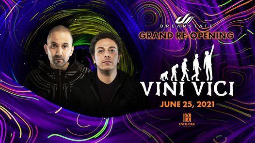Dreamstate Presents: Vini Vici at Exchange