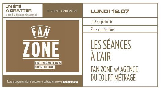 Les S\u00e9ances \u00e0 l'air - Session #1 Fan Zone ! | Lundi 12.07.2021