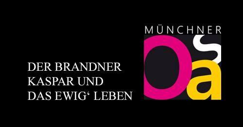 9. M\u00fcnchner Open Air Sommer | Brandner Kaspar & das ewig' Leben