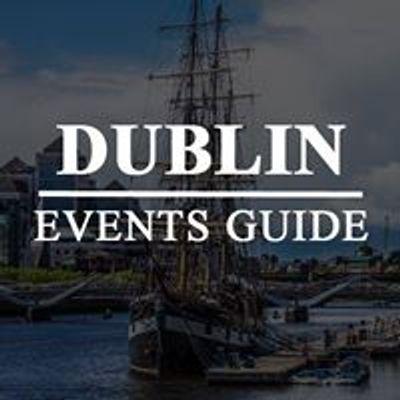 Dublin Events Guide