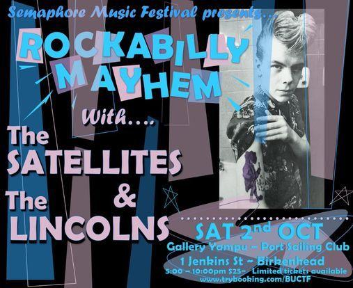 Rockabilly Mayhem with The Satellites & The Lincolns