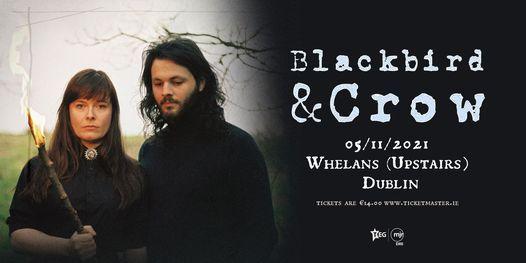 Blackbird & Crow at Whelans (upstairs)   Dublin