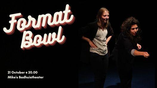 TOT SHOW: Format Bowl