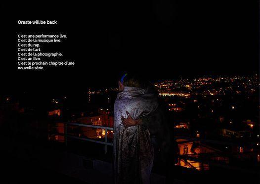 Oreste will be back Nuit blanche paris