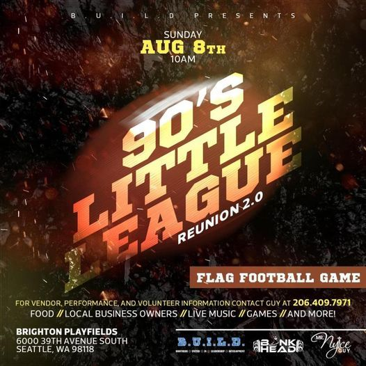 BUILD Seattle 90's Little League Football Reunion 2.0