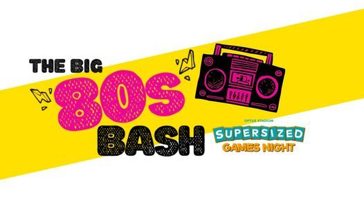 Optus Stadium Big 80s Bash - Supersized Games Night!