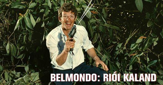 Belmondo: Ri\u00f3i kaland | 11. Frankof\u00f3n Filmnapok