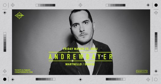*NEW DATE* Andrew Bayer @ CODA | March 25th