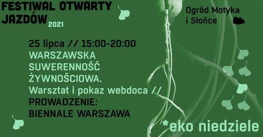 Warszawska suwerenno\u015b\u0107 \u017cywno\u015bciowa \/\/ Biennale Warszawa
