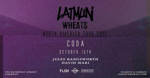 Latmun + Wheats North America Tour   October 15th