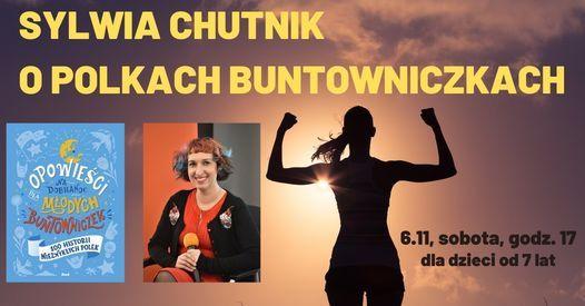Sylwia Chutnik o Polkach buntowniczkach