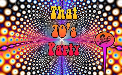 That 70's Party with Superflydisco
