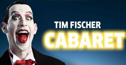 """Tim Fischer in """"Cabaret"""""""