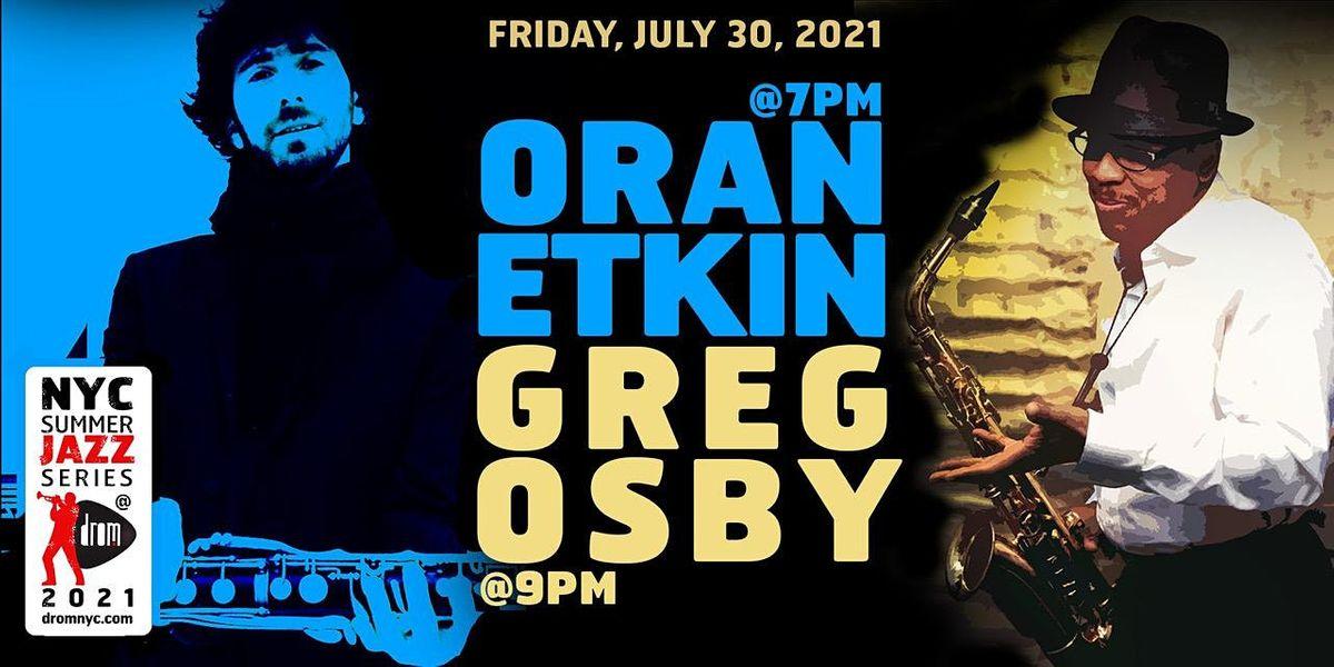 Greg Osby Quartet with Oran Etkin Trio