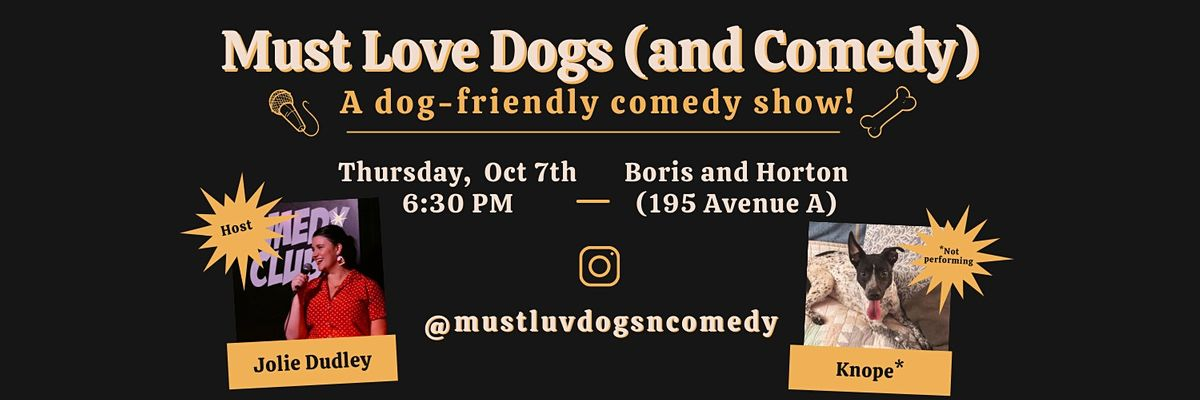 Must Love Dogs (and Comedy)