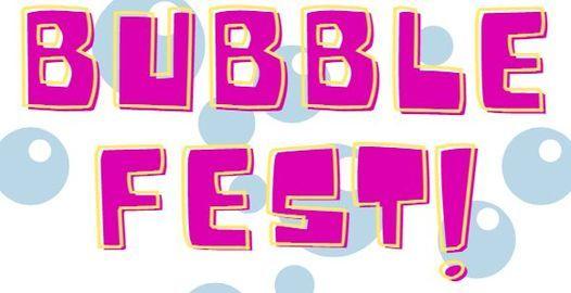 Bubble Fest @ Memorial Park