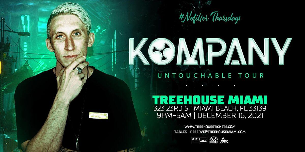 KOMPANY @ Treehouse Miami