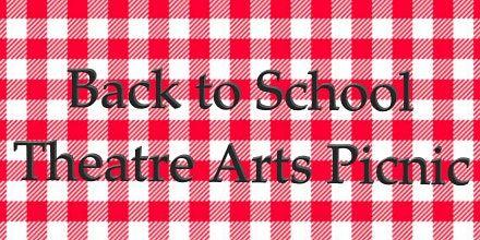 Back to School Theatre Arts Picnic