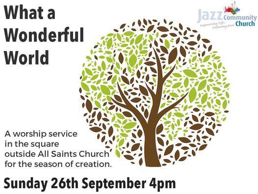 What a Wonderful World - Open Air Worship Gathering
