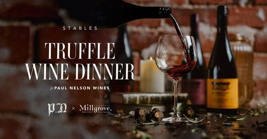 Truffle Wine Dinner ft. Paul Nelson Wines