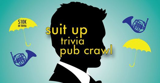 Philadelphia - Suit Up Trivia Pub Crawl - $10,000+ in Prizes