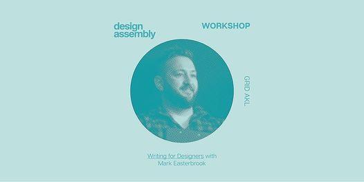 AUCKLAND DA Workshop: Writing for Designers