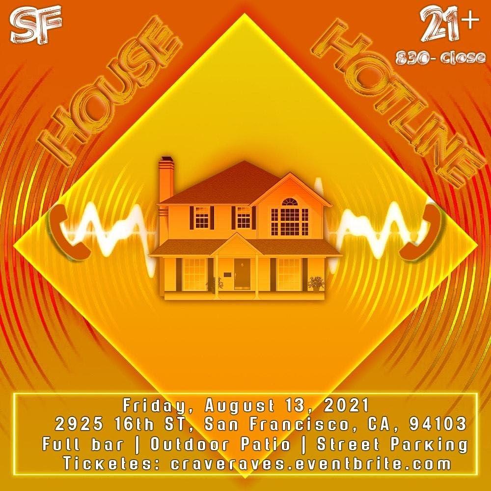 House Hotline
