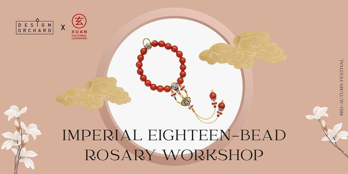 Imperial Eighteen Bead Rosary Workshop