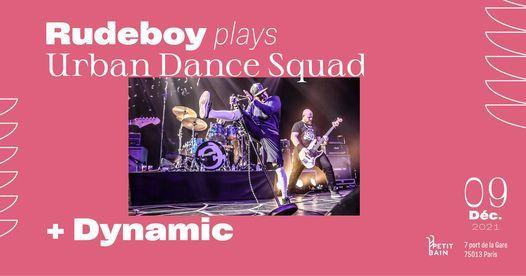 Rudeboy plays Urban Dance Squad x DYnamic \u2582 Petit Bain