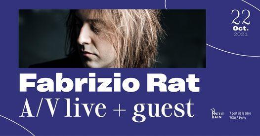 REPORT\u00c9 - Fabrizio Rat A\/V live + guest \u00a6 Petit Bain