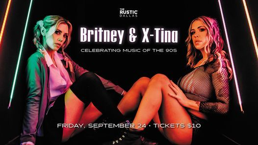 Britney vs. X-Tina | The Rustic
