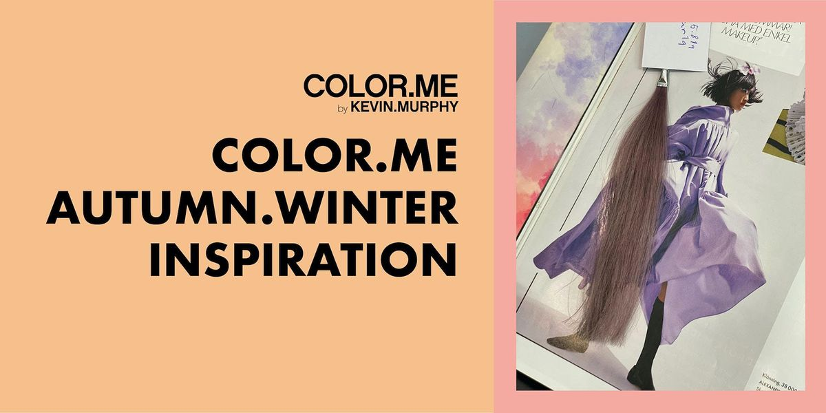COLOR.ME AUTUMN.WINTER.INSPIRATION MA 4.10 KLO  12-16 @HELSINKI