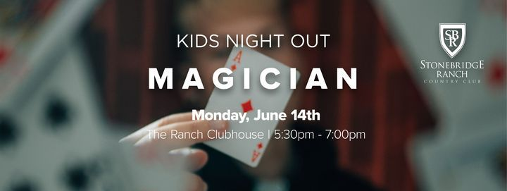 Kids Night Out: Magician!