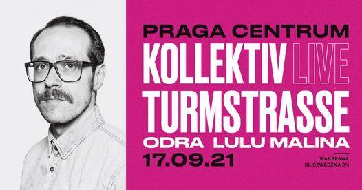 Kollektiv Turmstrasse LIVE \u2022 17 wrze\u015bnia \u2022 Praga Centrum