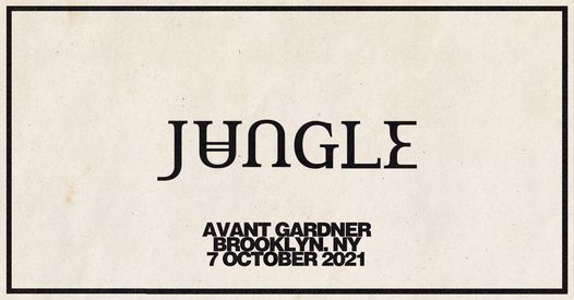 Jungle 2021 Tour \u2013 Brooklyn