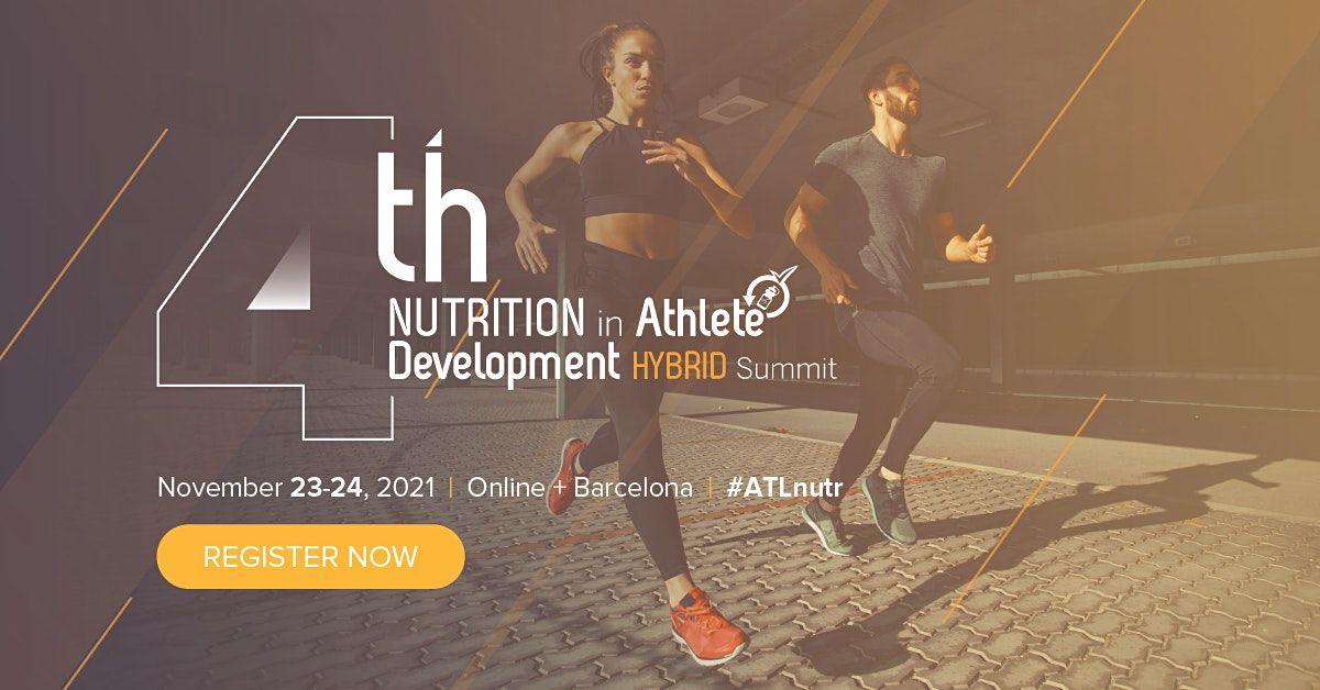4th Nutrition in Athlete Development Hybrid Summit