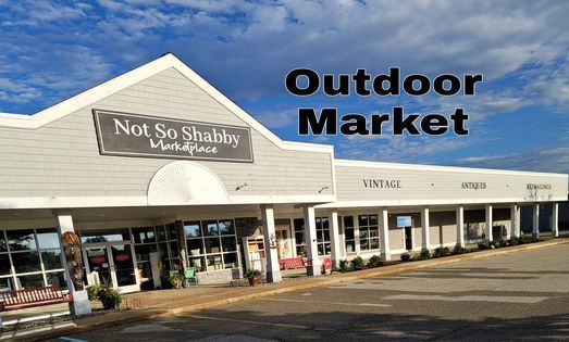 Outdoor Market - Not So Shabby