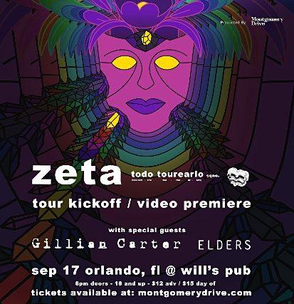 Zeta TOUR KICKOFF + VIDEO PREMIERE w\/  Gillian Carter and Elders