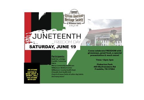 """Juneteenth, """"We Stand United"""", """"One Historic Celebration, Two Historic Locations""""!"""