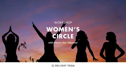 Women's Circle with  Dolores Mae H\u00f6ppener