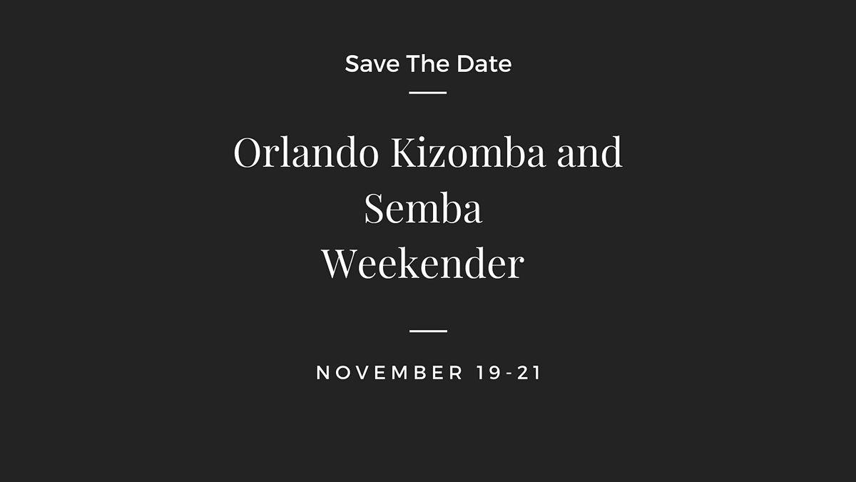 Orlando Kizomba and Semba Weekender