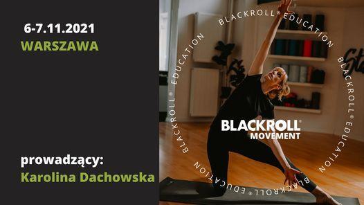 Kurs BLACKROLL \u00ae Movement 6-7.11.2021, Warszawa