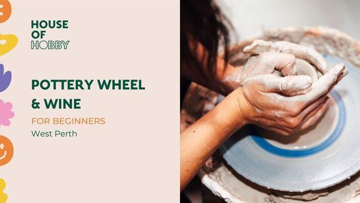 SOLD OUT Pottery Wheel & Wine Workshop