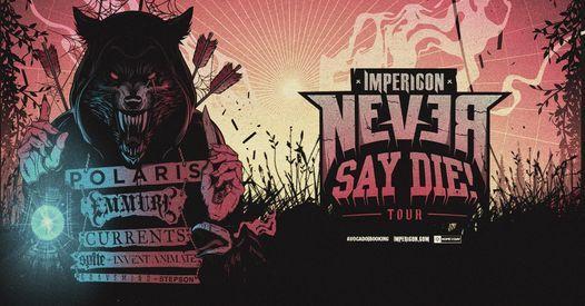 ABGESAGT I Impericon Never Say Die Tour! 2021 - Hamburg
