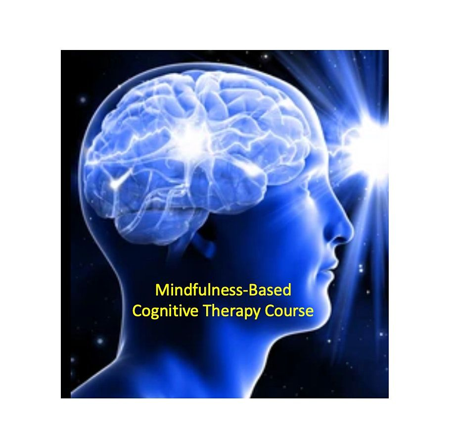 Mindfulness-Based Cognitive Therapy Course starts Sep 9 (8 sessions)-Newton