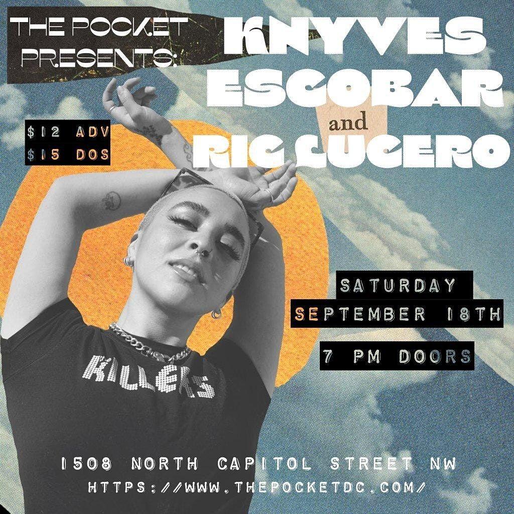 The Pocket Presents: Knyves Escobar