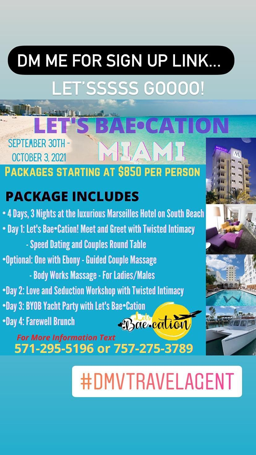 Let's Bae~Cation! Miami ... September 30th- October 3rd, 2021
