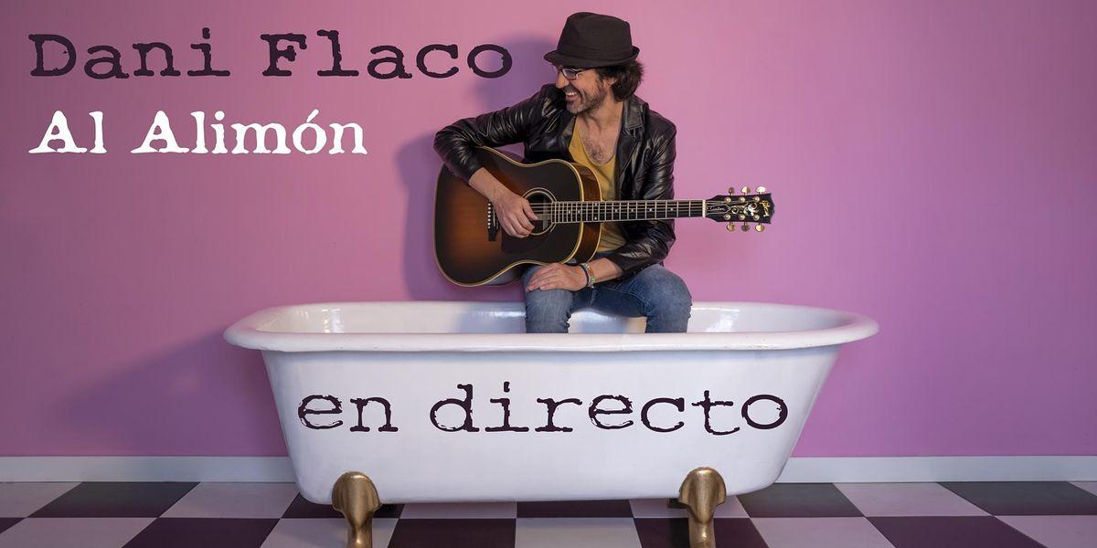 Dani Flaco - Al Alim\u00f3n en directo en Madrid